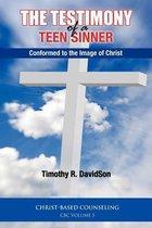 The Testimony of a Teen Sinner
