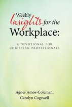Weekly Insights for the Workplace