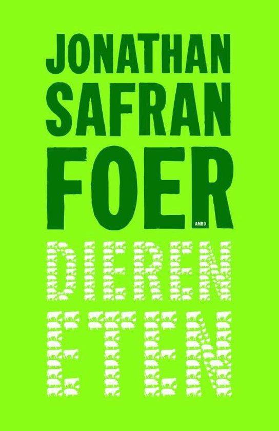 Dieren eten - Jonathan Safran Foer |