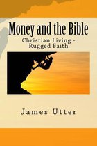 Boek cover Money and the Bible van James Utter
