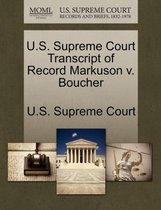 U.S. Supreme Court Transcript of Record Markuson V. Boucher
