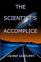 The Scientist's Accomplice