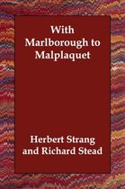 With Marlborough to Malplaquet