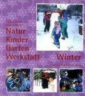 Natur-Kinder-Garten-Werkstatt. Winter