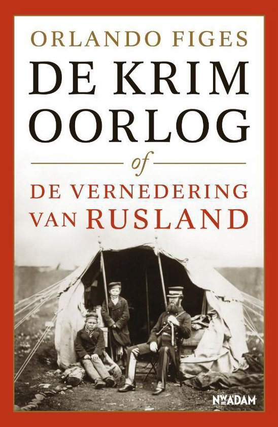 Boek cover Rainbow paperback - De Krimoorlog of de vernedering van Rusland van Orlando Figes (Hardcover)