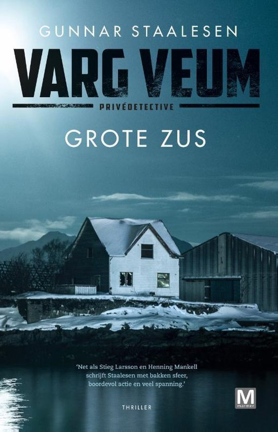 Varg Veum serie - Grote Zus - Gunnar Staalesen  