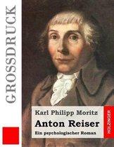 Anton Reiser (Gro druck)