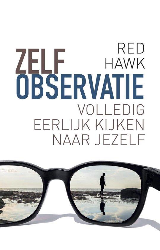 Zelfobservatie - Red Hawk |