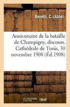 Anniversaire de la Bataille de Champigny, Discours. Cath drale de Tunis, 30 Novembre 1908