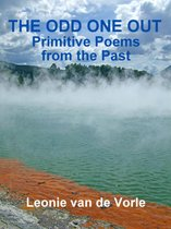 The Odd One Out - Primitive Poems from the Past