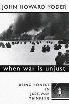 Boek cover When War is Unjust van J Yoder