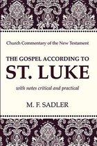 The Gospel According to St. Luke