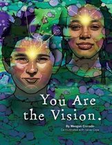 You Are The Vision