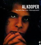Al Kooper : Soul Of A Man: Live & Rekooperation