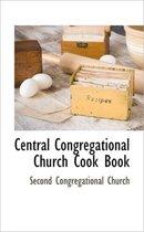Central Congregational Church Cook Book