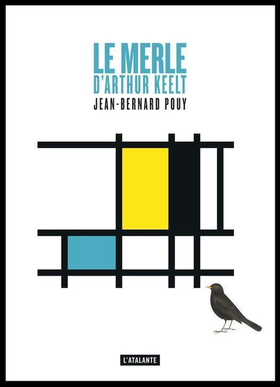 Omslag van Le merle d'Arthur Keelt
