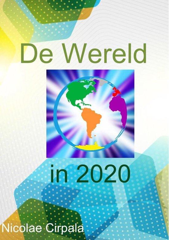De Wereld in 2020 - Nicolae Cirpala |