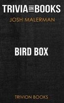 Boekomslag van 'Bird Box by Josh Malerman (Trivia-On-Books)'