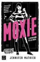 Moxie (Edicion española)