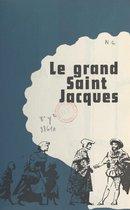 Le Grand Saint Jacques