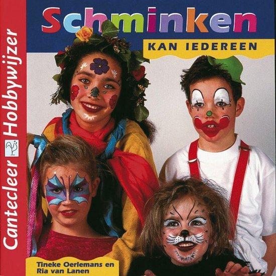 Schminken kan iedereen - Tineke Oerlemans |