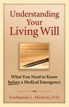 Understanding Your Living Will