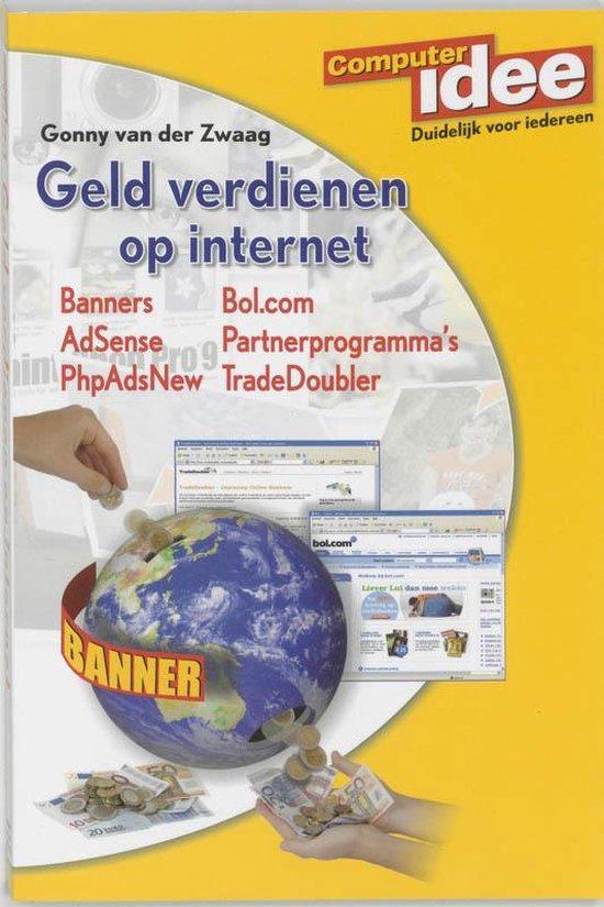 Geld Verdienen Op Internet - Gonny van der Zwaag |