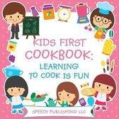 Kids First Cookbook