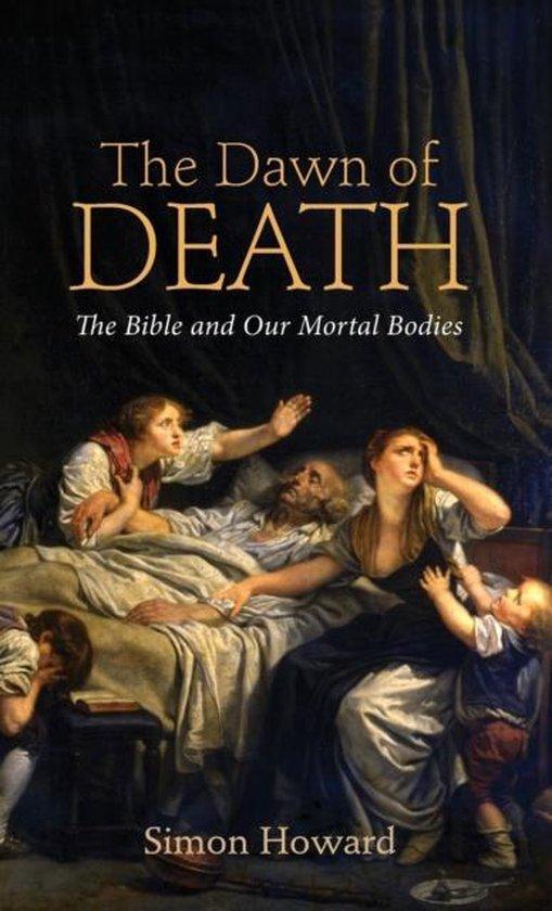 Boek cover The Dawn of Death van Simon Bryan Howard (Hardcover)
