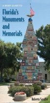 A Brief Guide to Florida's Monuments and Memorials