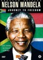 Nelson Mandela Journey To Freedom