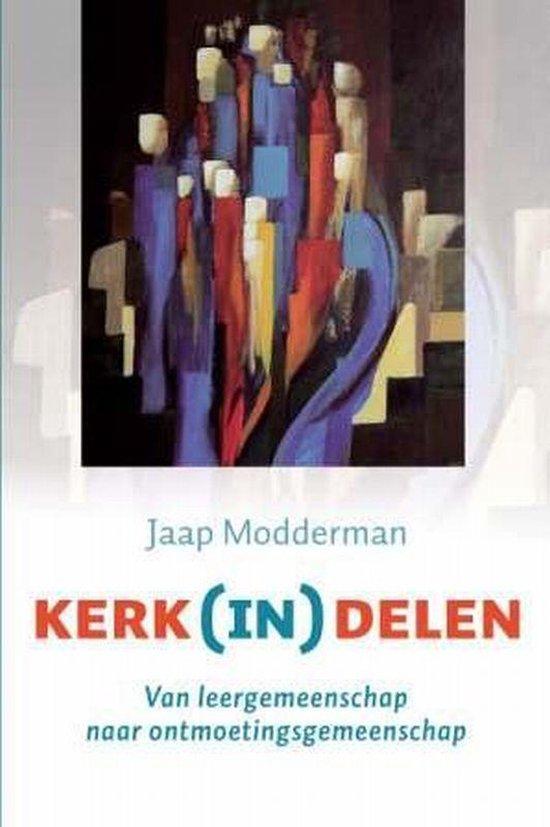 Kerk (In) Delen - Jakobus Modderman  
