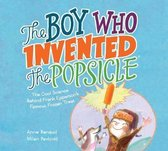 Boy Who Invented the Popsicle