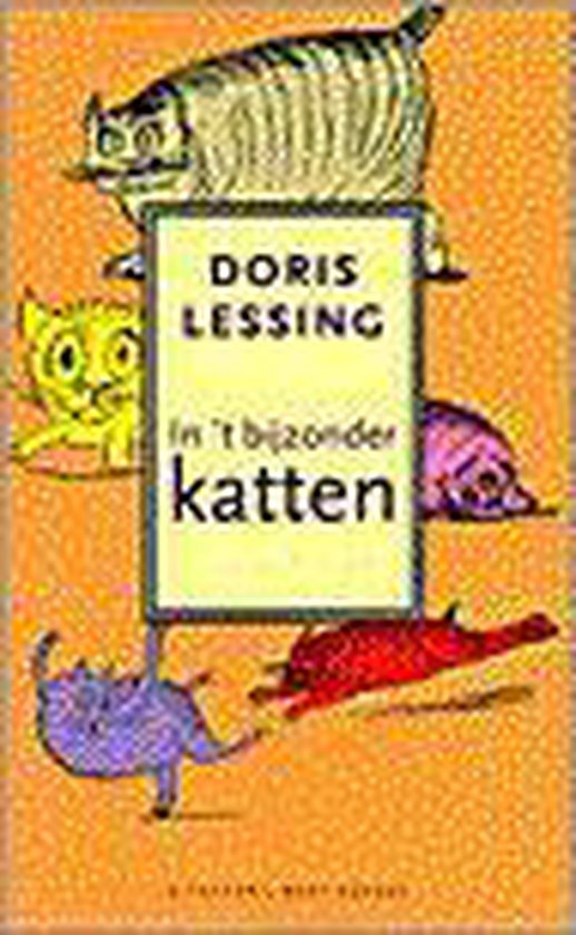 In 't bijzonder katten - Doris Lessing |