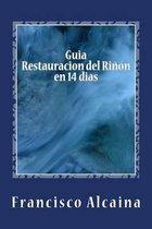 Guia Restauracion del Rinon en 14 dias