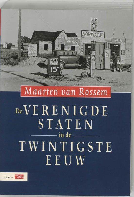 Boek cover De Verenigde Staten In De Twintigste Eeuw van Maarten van Rossem (Paperback)