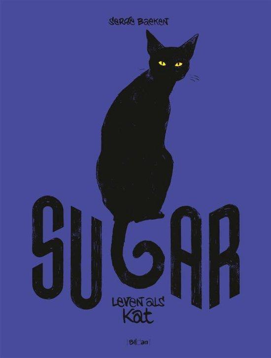 Sugar 01. mijn leven als kat