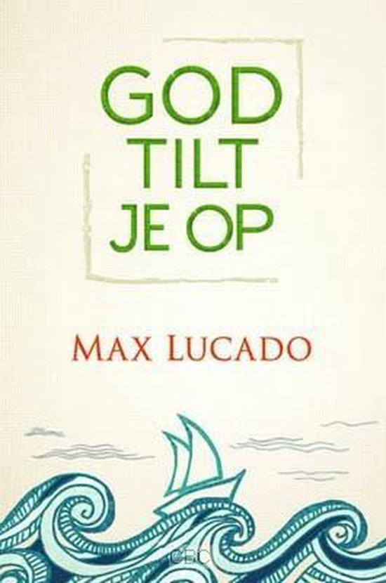 God tilt je op - Max Lucado | Readingchampions.org.uk