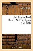Le chien de Lord Byron Note sur Byron