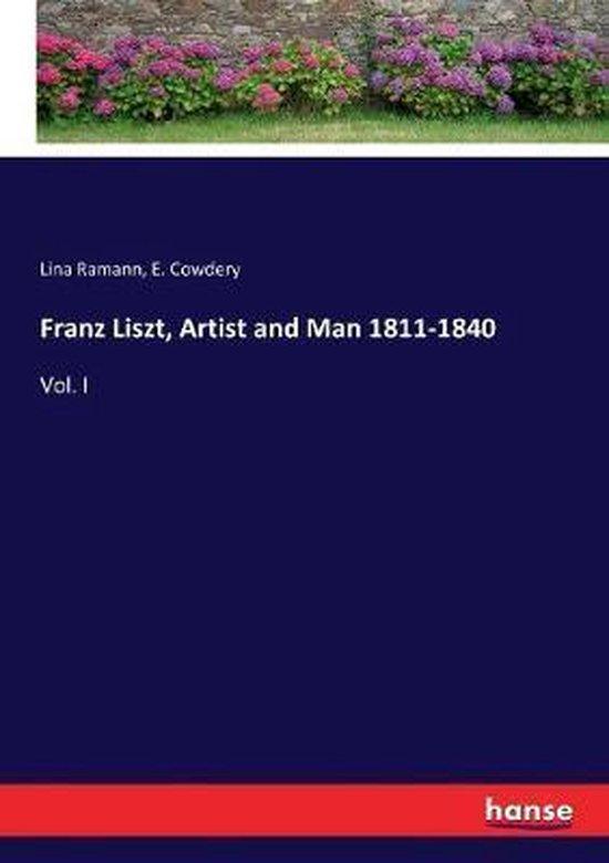 Franz Liszt, Artist and Man 1811-1840