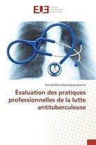 valuation Des Pratiques Professionnelles de la Lutte Antituberculeuse