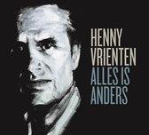 Henny Vrienten - Alles Is Anders