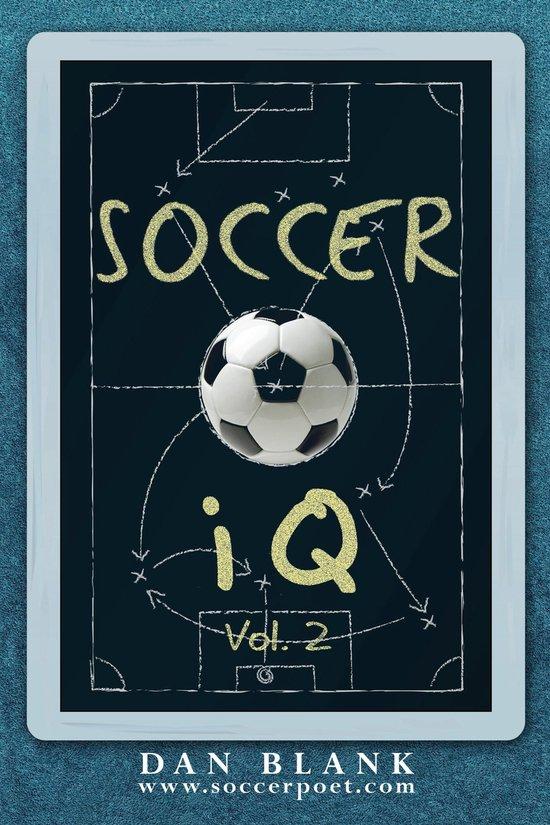 Boek cover Soccer iQ Vol 2: More of What Smart Players Do van Dan Blank (Onbekend)
