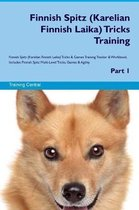 Finnish Spitz (Karelian Finnish Laika) Tricks Training Finnish Spitz Tricks & Games Training Tracker & Workbook. Includes