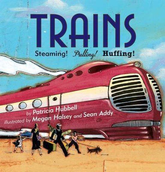 Boek cover Trains van Patricia Hubbell (Paperback)