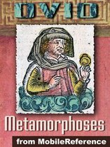 Metamorphoses (''Transformations'') (Mobi Classics)
