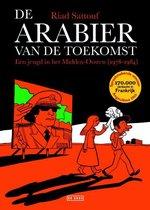 De Arabier van de toekomst 1 - Een jeugd in het Midden-Oosten (1978-1984)