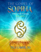 The Gospel of Sophia: A Modern Path of Initiation