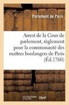 Arrest de la Cour de parlement . Portant reglement pour la communaute des maitres