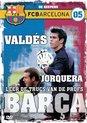 FC Barcelona 5 - Valdes & Jorquera